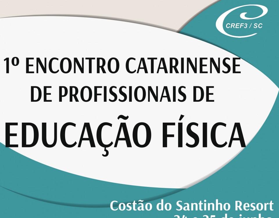 1º Encontro Catarinense de Profissionais de Educação Física