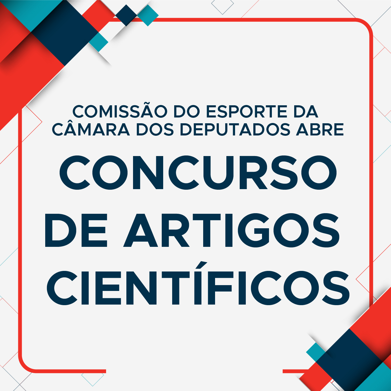 bdd3d2d9b banner-artigos cientificos A Comissão do Esporte da Câmara dos Deputados abre  concurso ...