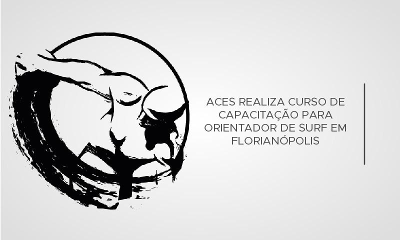 ACES realiza curso de capacitação para orientador de surf em Florianópolis