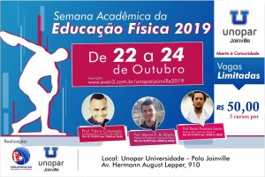Semana Acadêmica de Educação Física 2019 - Unopar Joinville